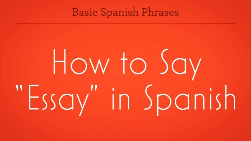 005 Zv How To Say Essay In Spanish Promo Image Frightening Write An