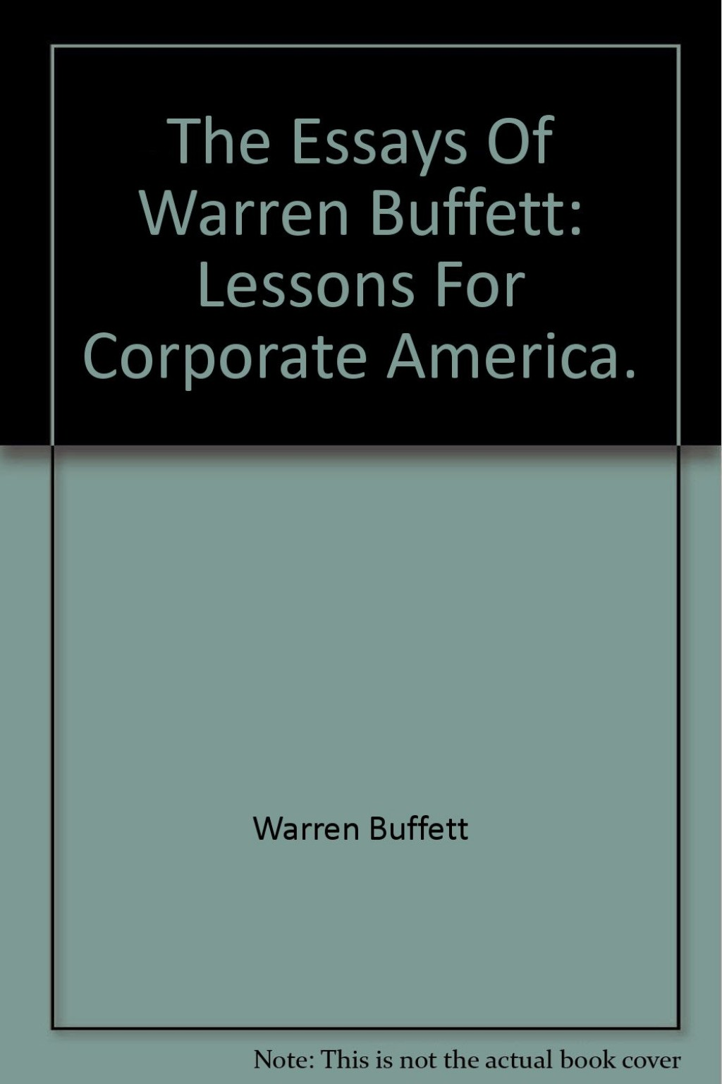 006 61wo12biiixl The Essays Of Warren Buffett Lessons For Corporate America Essay Remarkable Third Edition 3rd Second Pdf Audio Book Large
