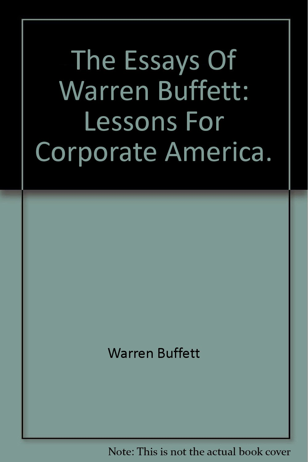 006 61wo12biiixl The Essays Of Warren Buffett Lessons For Corporate America Essay Remarkable Third Edition 3rd Second Pdf Audio Book Full
