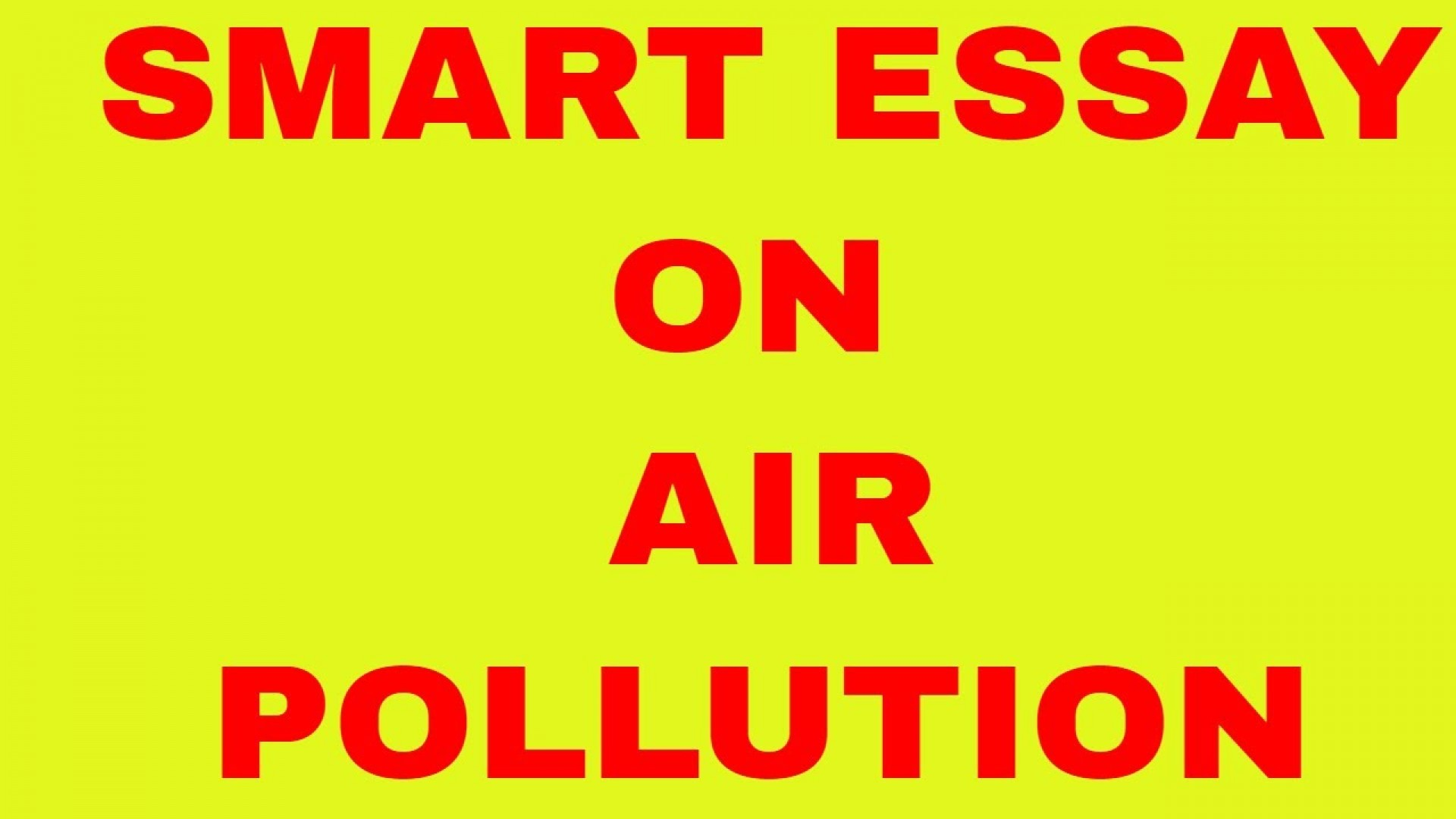006 Air Pollution Essay Example Sensational Outline Thesis Statement 1920