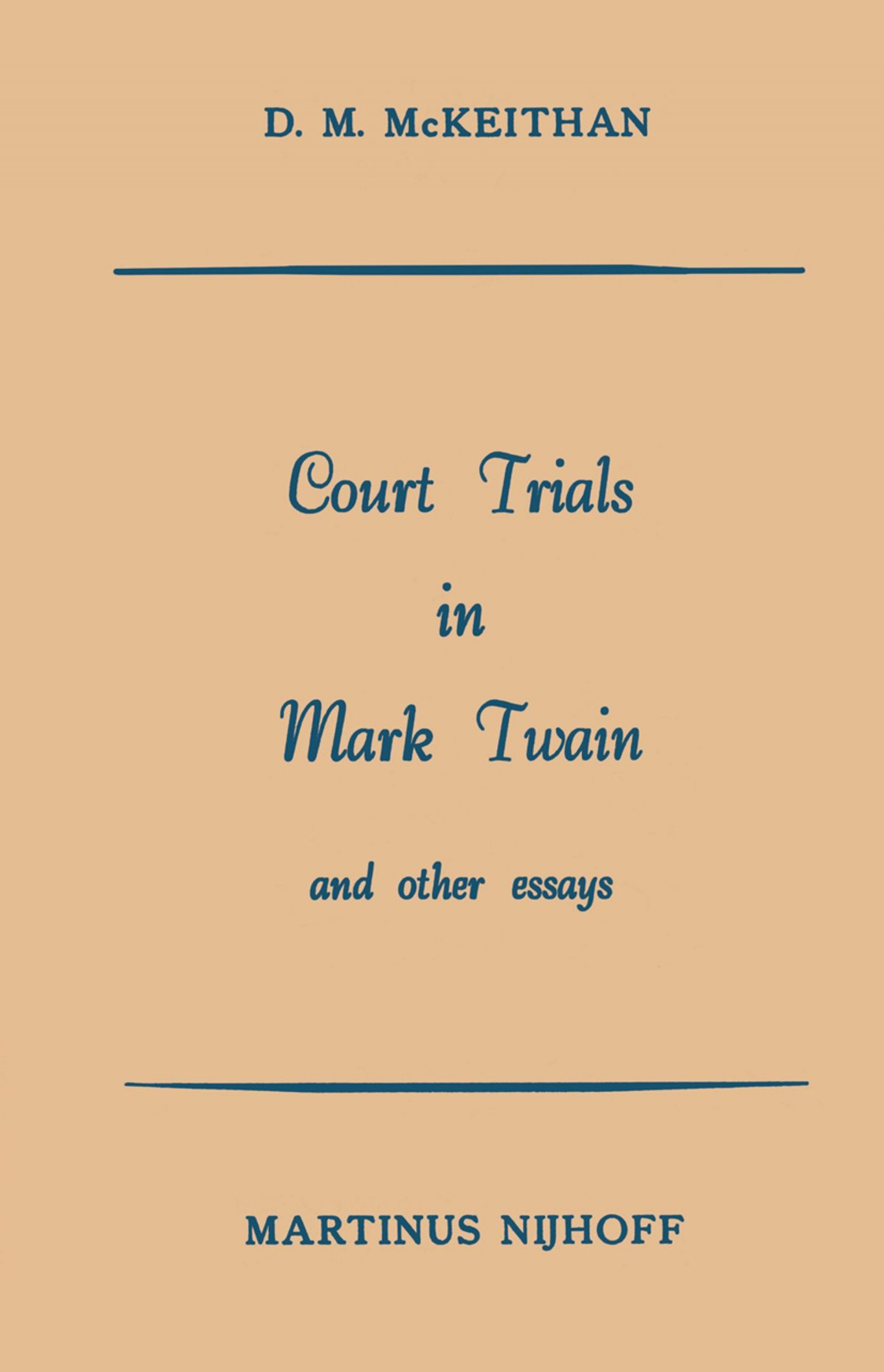 006 Court Trials In Mark Twain And Other Essays Essay Surprising Pdf On Writing Nonfiction 1920