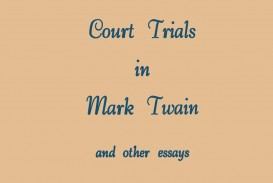 006 Court Trials In Mark Twain And Other Essays Essay Surprising Pdf On Writing Nonfiction