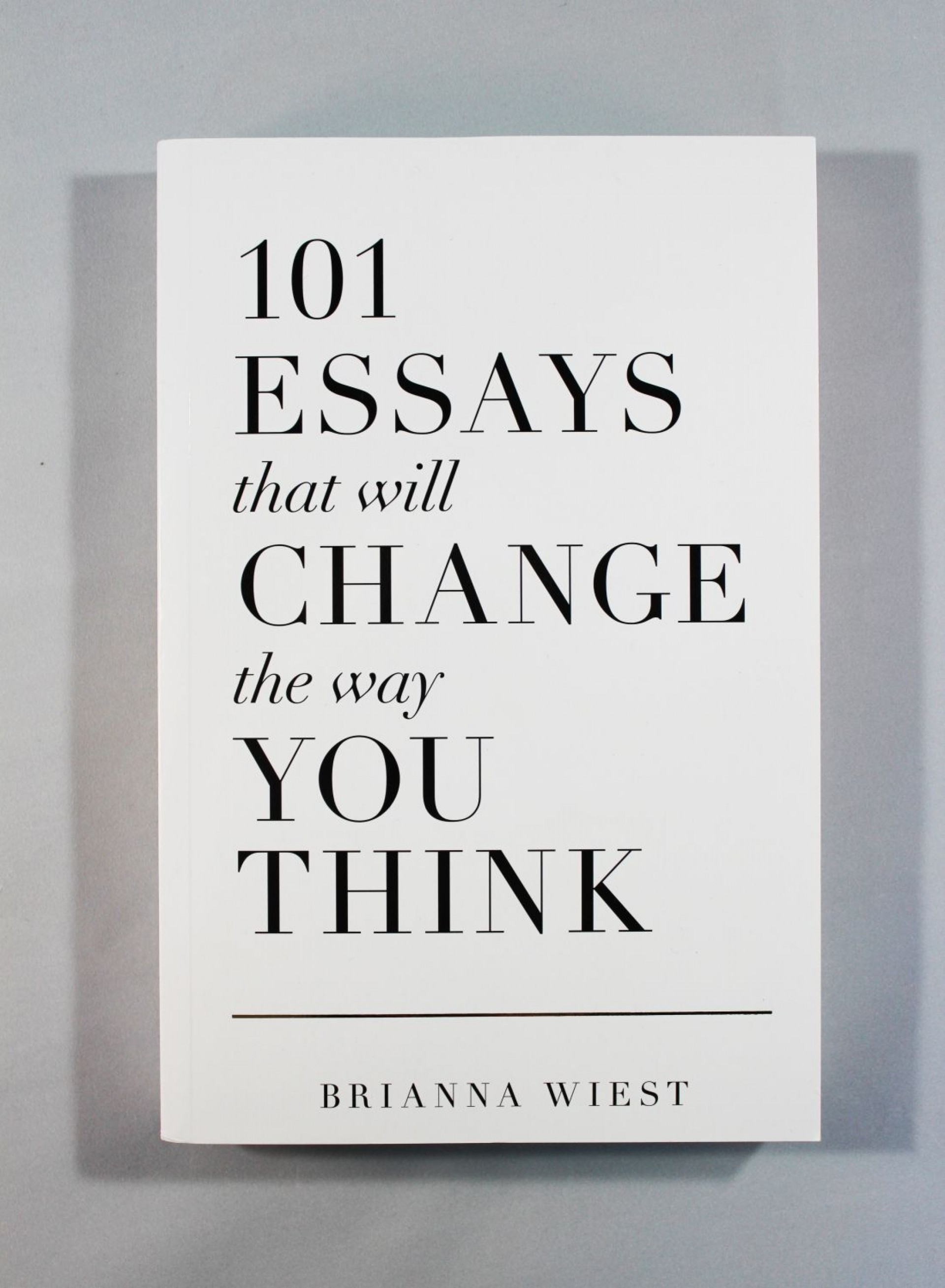 007 Essay Example Essays That Will Change The Way You Think Unusual 101 Book Depository Barnes And Noble Review 1920