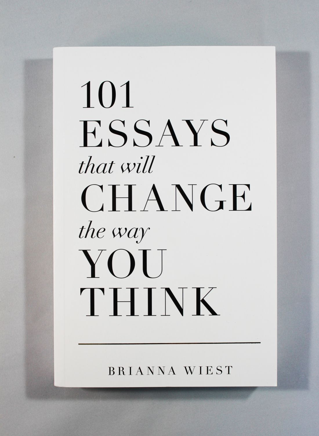 007 Essay Example Essays That Will Change The Way You Think Unusual 101 Book Depository Barnes And Noble Review Full