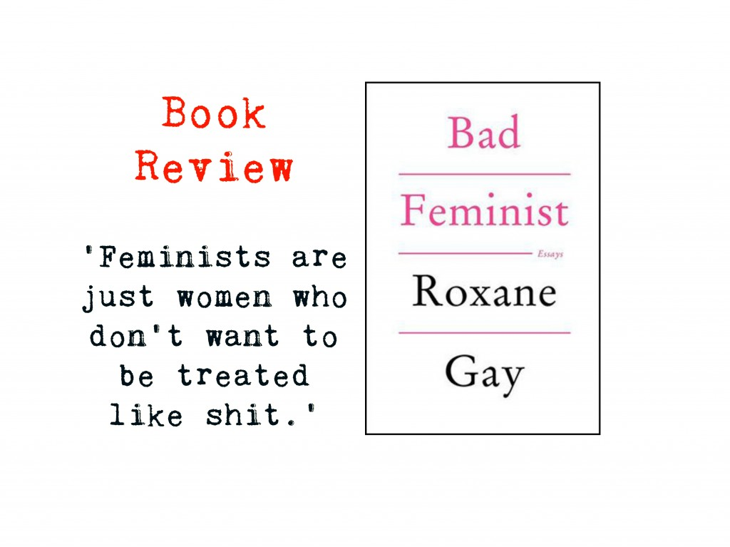 007 Essay Example Feminist By Roxane Gay Collage Incredible Bad Essays Review Pdf Epub Large