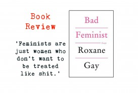 007 Essay Example Feminist By Roxane Gay Collage Incredible Bad Essays Review Pdf Epub
