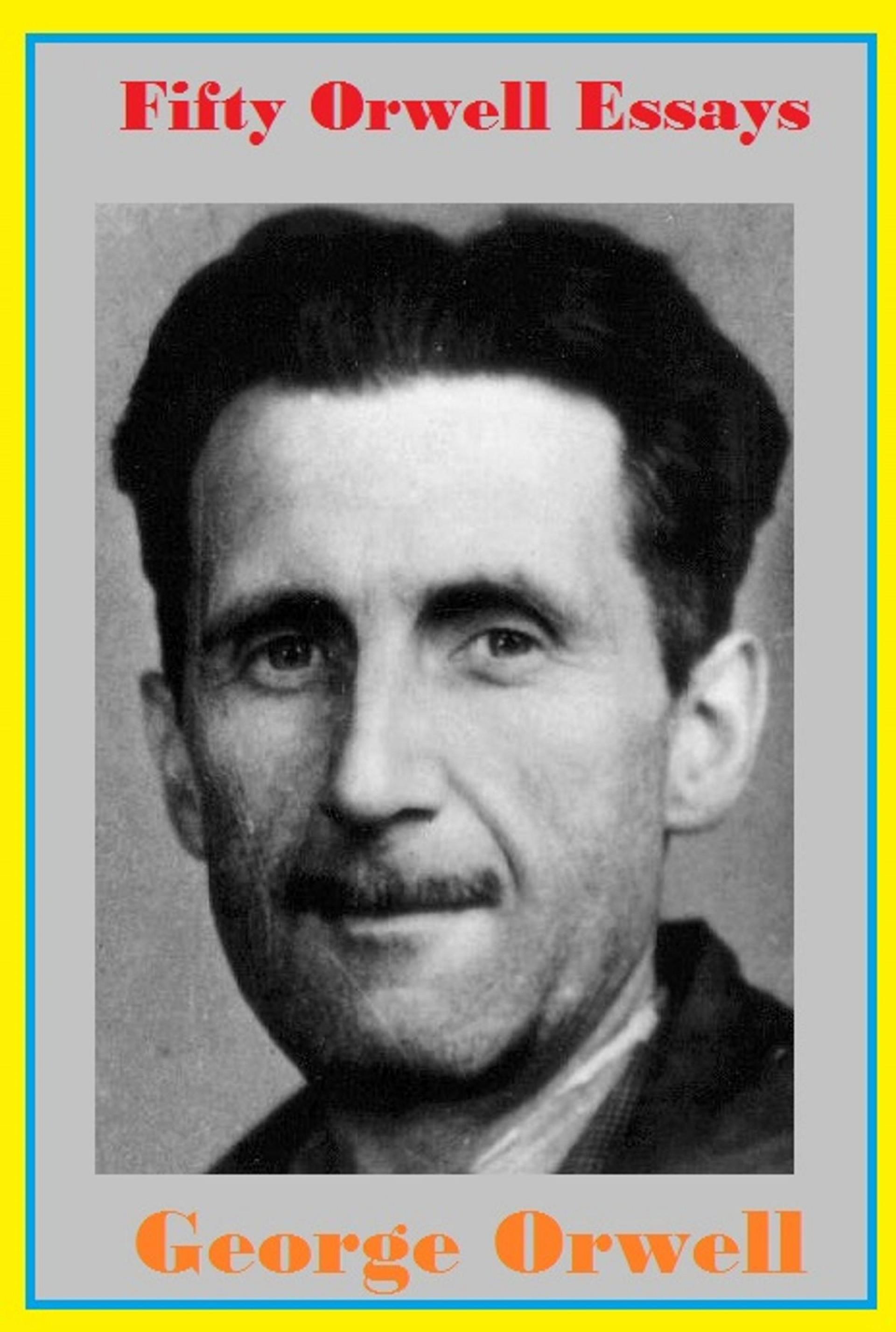 007 Essay Example Fifty Orwell Essays Frightening George Everyman's Library Summary Bookshop Memories 1920