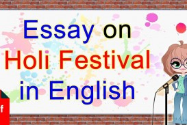 007 Essay Example Holi In English Breathtaking For Class 1 10 Lines Easy