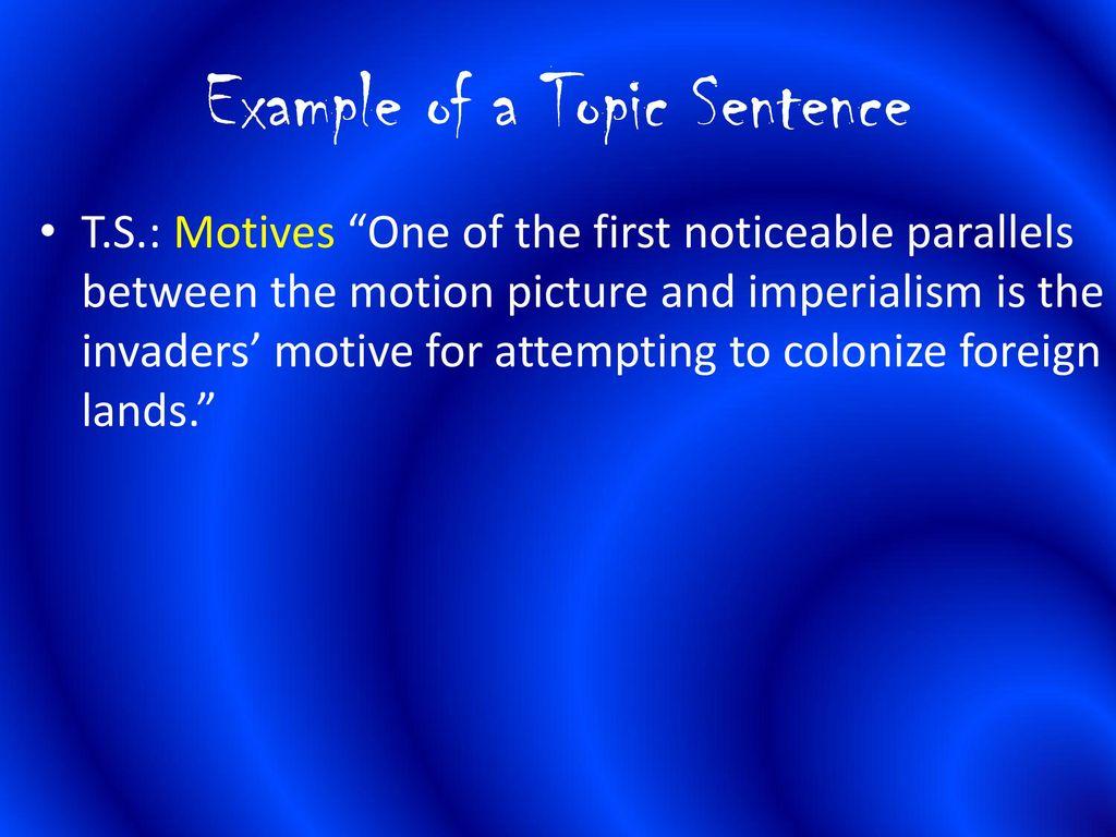 007 Exampleofatopicsentence Avatar Imperialism Essay Stirring Full
