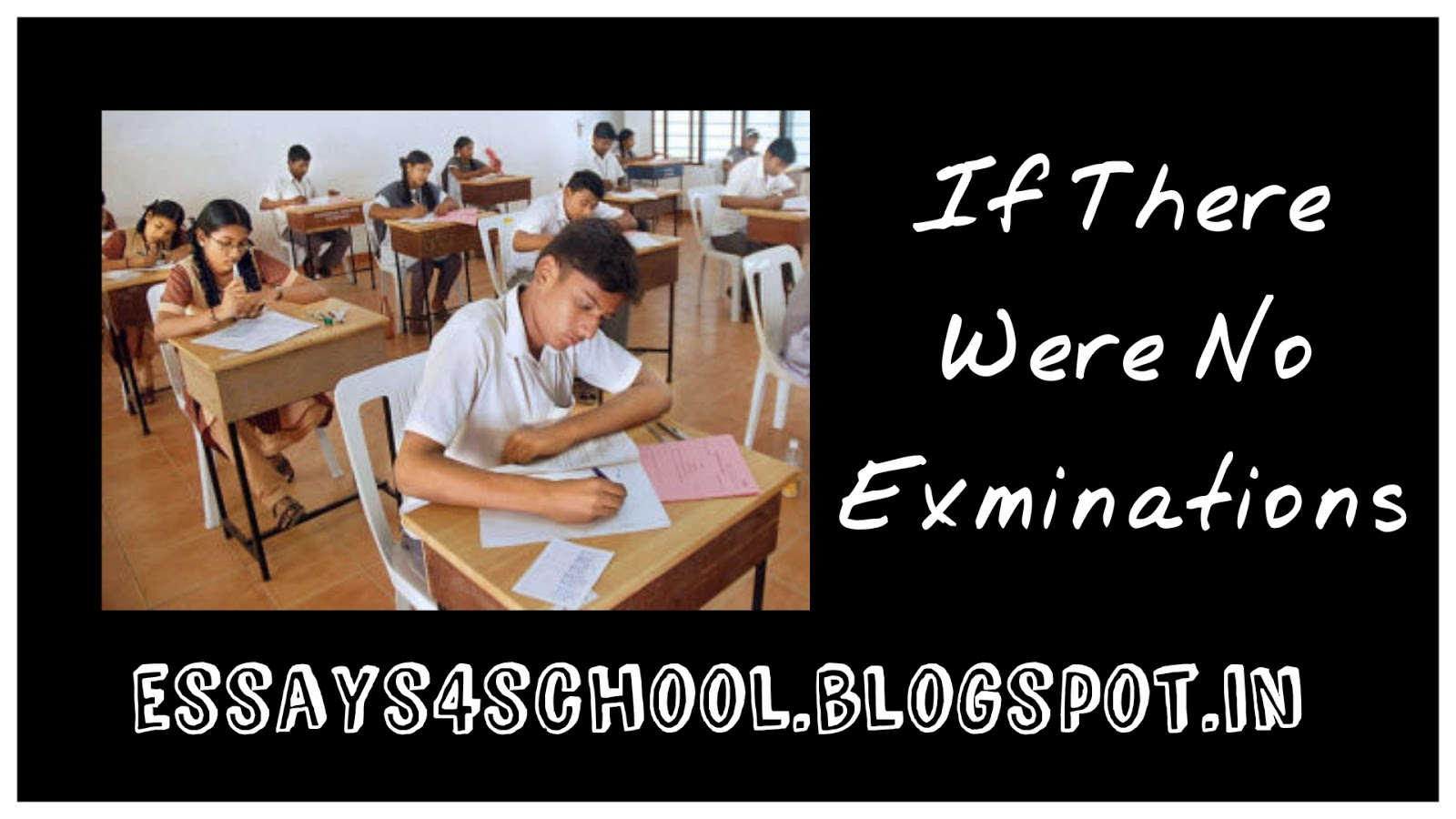 007 Iftherewerenoexamination Essay Examinations Incredible On Are Necessary Evils Board Full