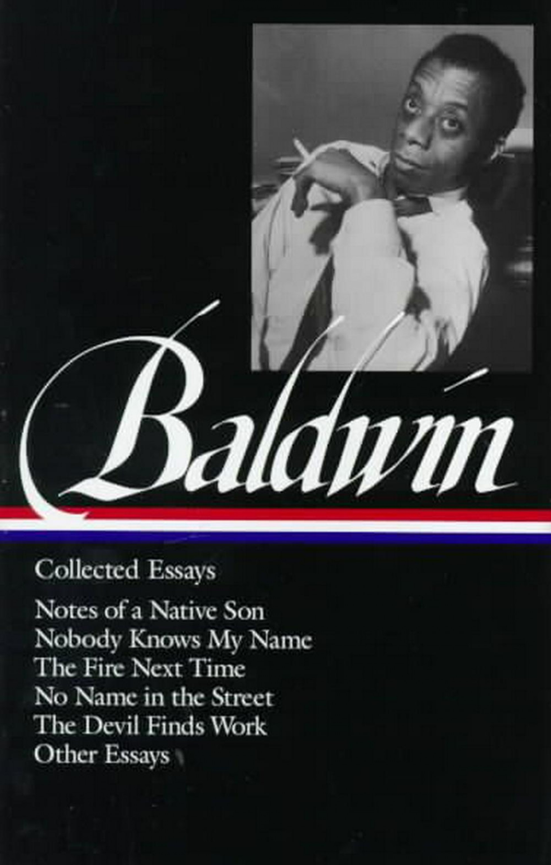 007 James Baldwin Collected Essays 9781883011529r5c3810cfda494 Essay Wondrous Table Of Contents Ebook Google Books 1920