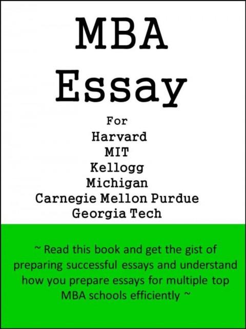 007 Kellogg Mba Essays Poemsrom Co For Harvard Mit Michigan Carnegie Mellon Purdue Georgia Tech 205 Questions Imposing Essay Prompts 2018 Tips Reddit 480
