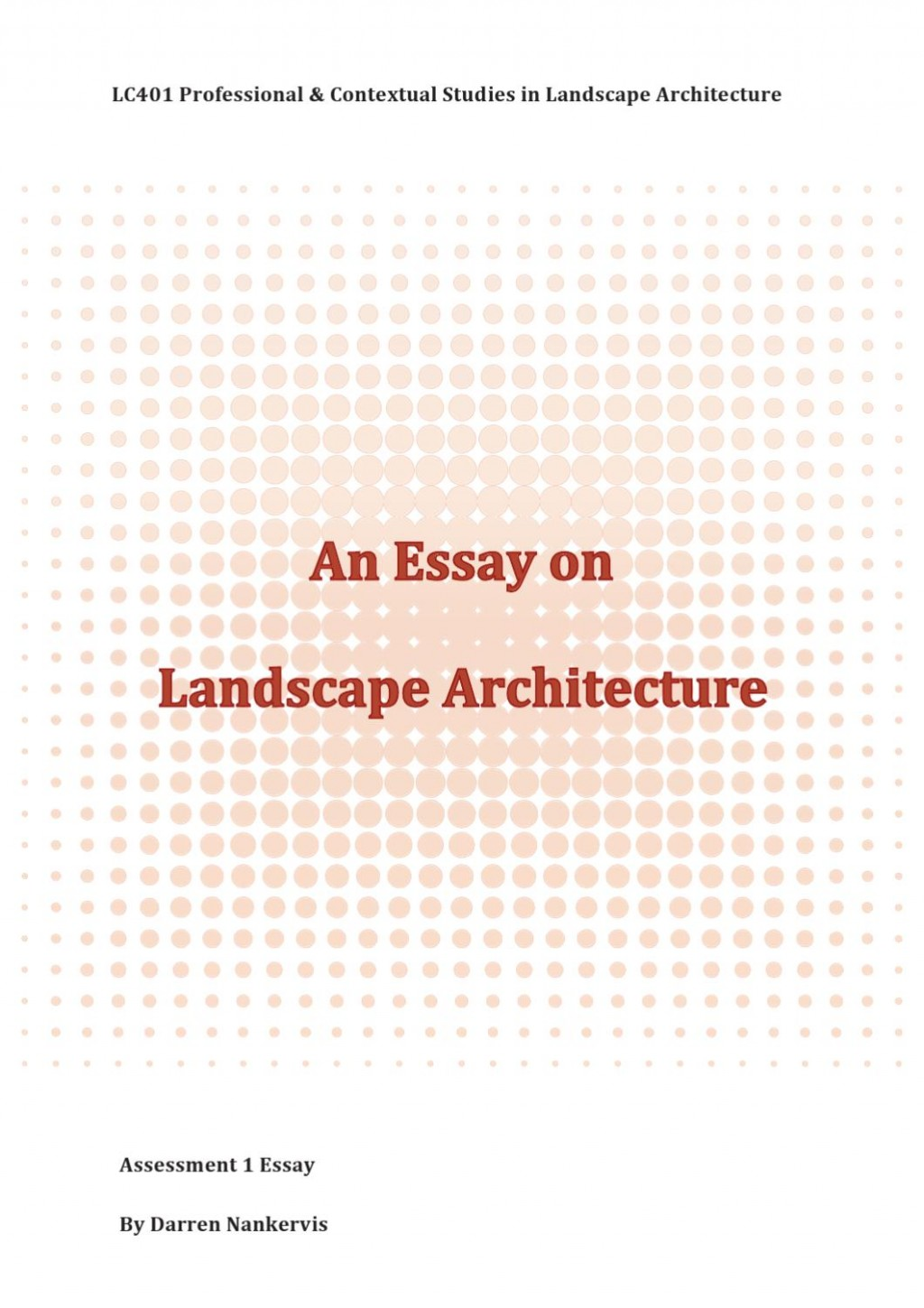 007 Landscape Architecture Essay Example Page 1 Stunning College Argumentative Large