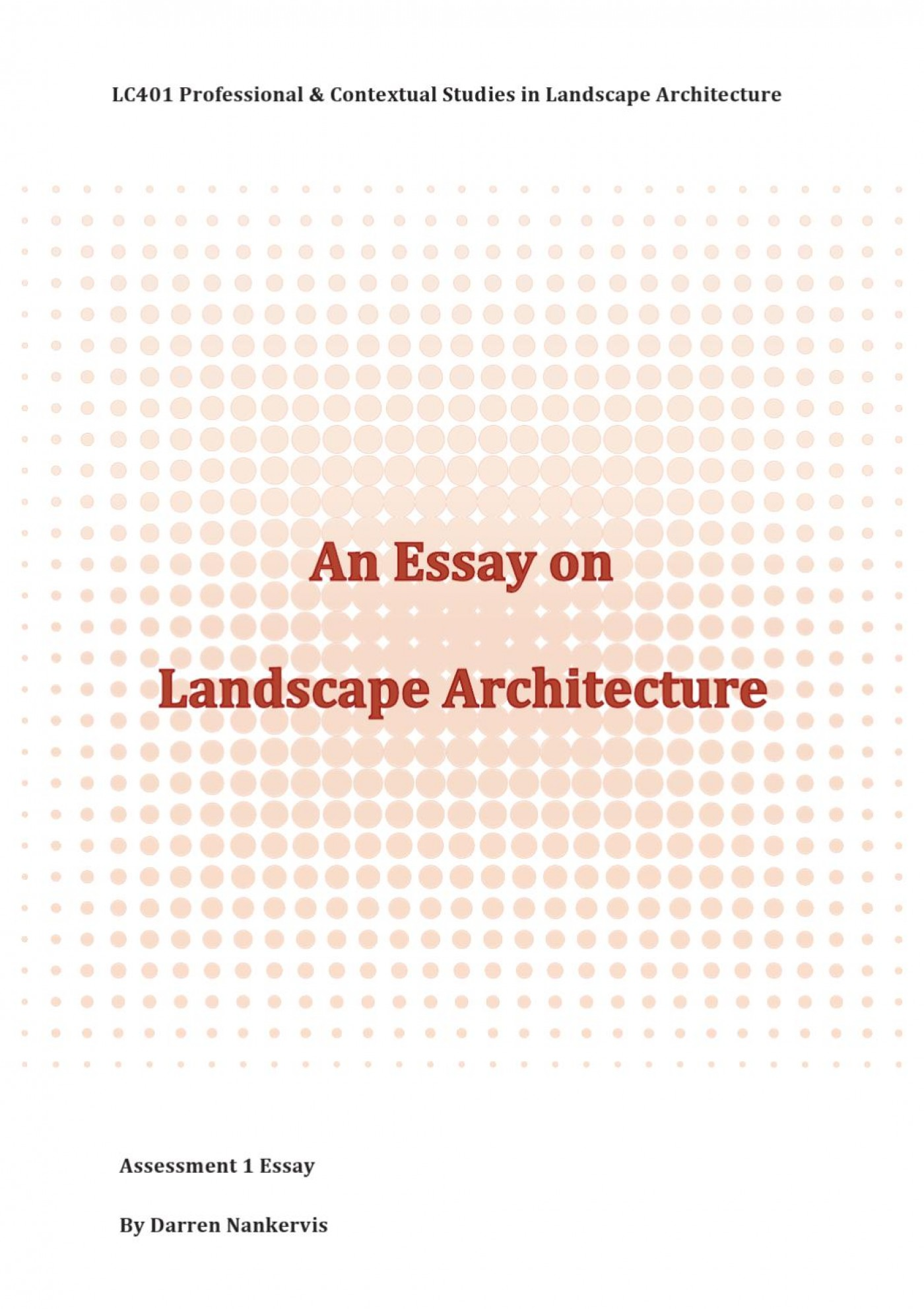 007 Landscape Architecture Essay Example Page 1 Stunning Argumentative Topics 1400