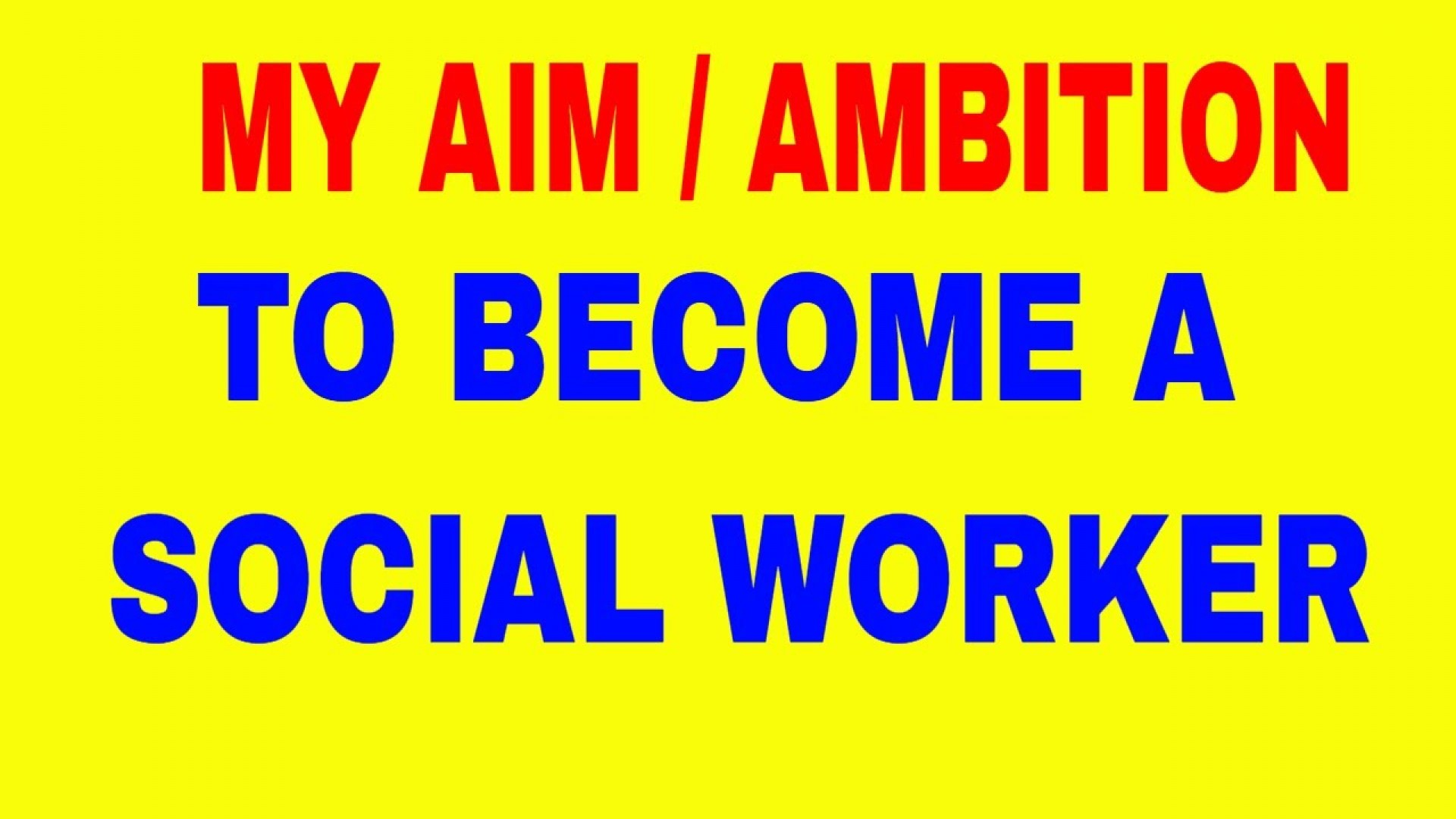 007 Maxresdefault Why I Want To Social Worker Essay Outstanding Be A Study Work Do Become Became 1920