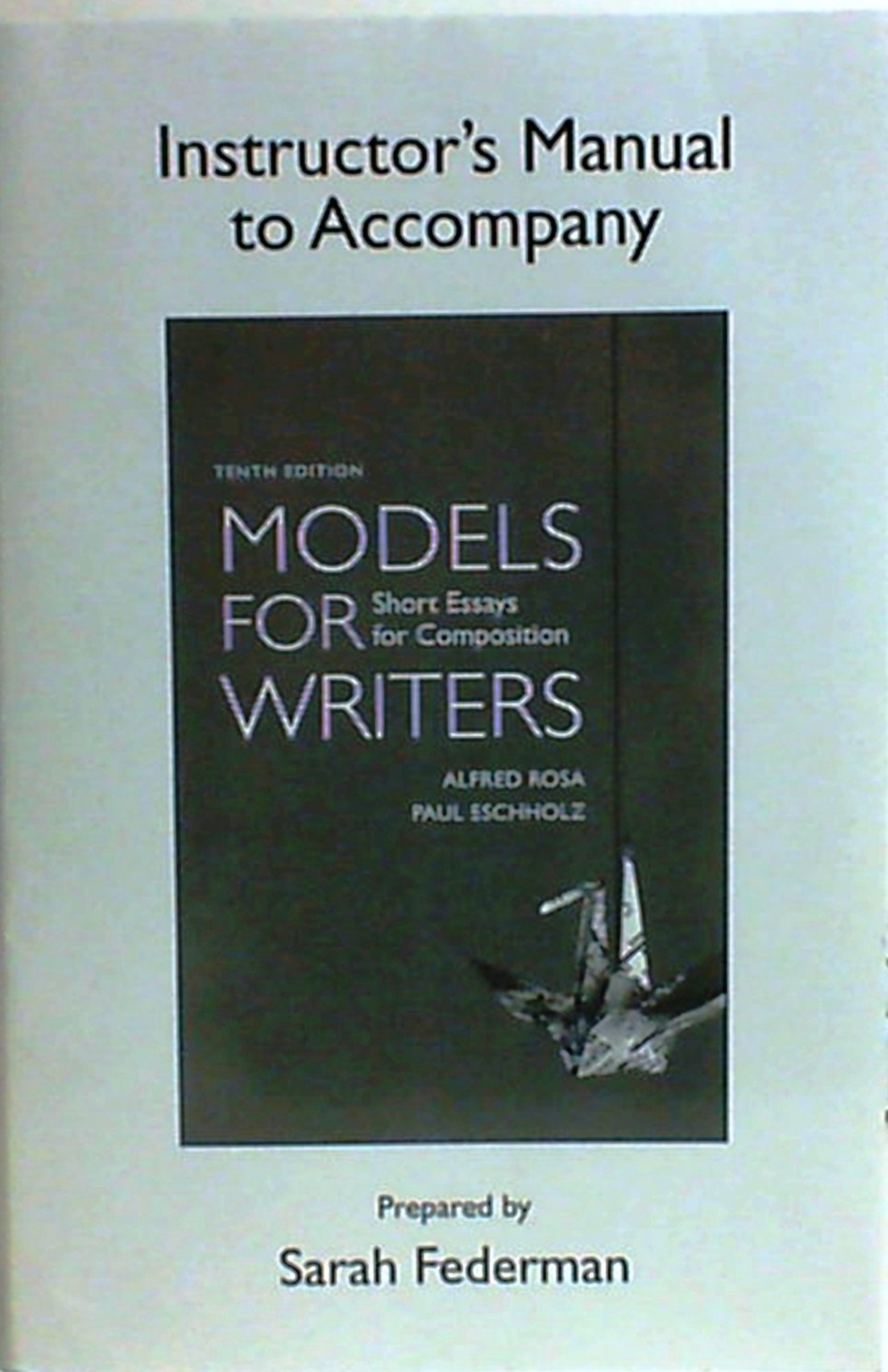 007 Models For Writers Short Essays Composition Essay Example Singular 12th Edition Pdf 13th 1920