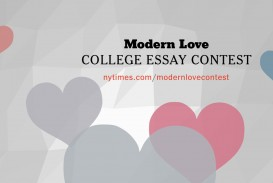 007 Modern Love College Essay Contest Example B9iz Impressive 2016