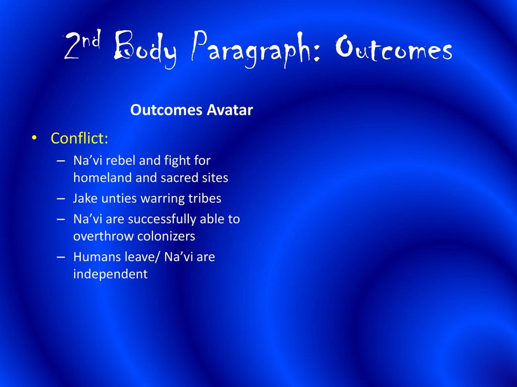 008 Essay Example 2ndbodyparagraph3aoutcomes Avatar Stirring Imperialism Full