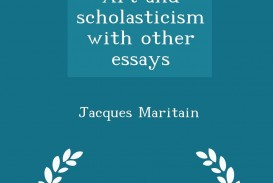 008 Essay Example Art And Scholasticism With Other Essays 61jp7 Impressive