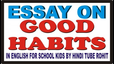 008 Maxresdefault Good Habits Essay In Hindi Exceptional Healthy Eating Reading Is A Habit 480