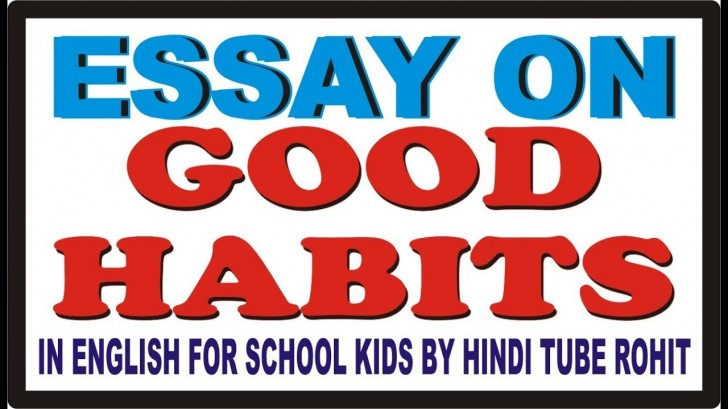 008 Maxresdefault Good Habits Essay In Hindi Exceptional Healthy Eating Reading Is A Habit 728