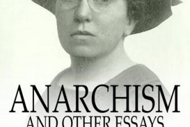 009 Anarchism And Other Essays Essay Incredible Emma Goldman Summary Mla Citation