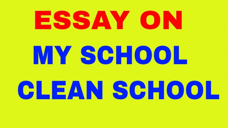 009 Essay About Cleanliness In School Maxresdefault Phenomenal On Toilets Persuasive 728
