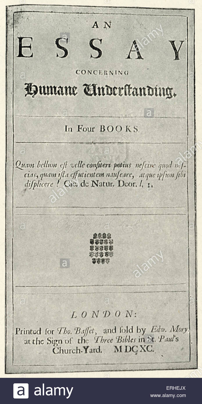 009 Essay Example John Locke Titlepage To His On Humane Understanding English Impressive Concerning Human Book 4 Pdf Summary Full