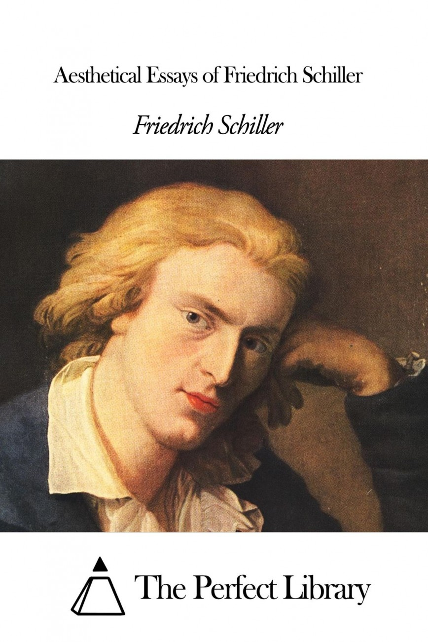 009 Essay Example Schiller Essays Aesthetical Of Friedrich Awful