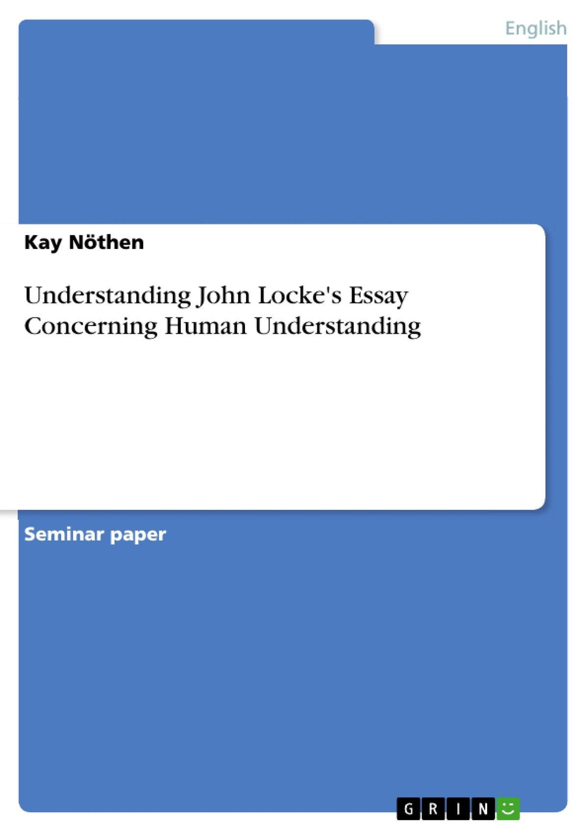 009 Essay Example Understanding John Locke S Concerning Human Stunning An Book 2 Chapter 27 Summary Analysis Tabula Rasa Full