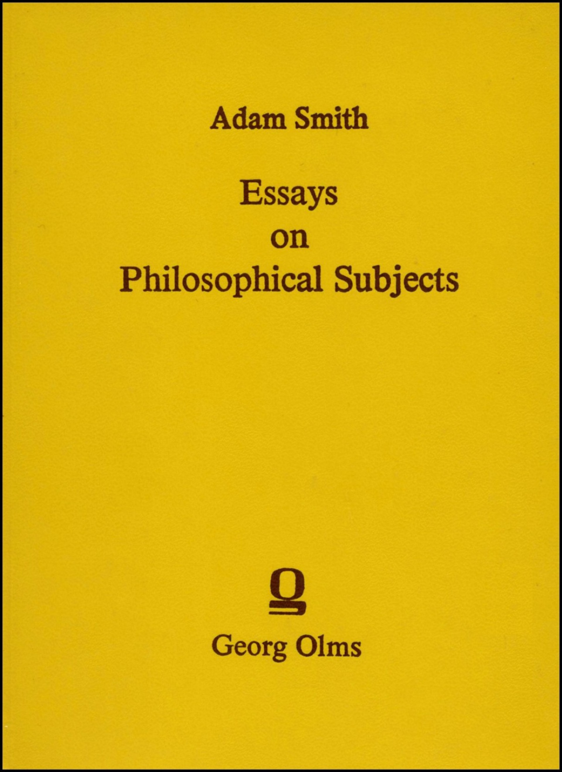 009 Essays On Philosophical Subjects Essay Example To Which Is Prefixed An Account Original Best Summary Adam Smith 1920