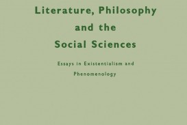 009 Literature Philosophy And The Social Sciences Essay Example Essays In Outstanding Existentialism Pdf Sartre
