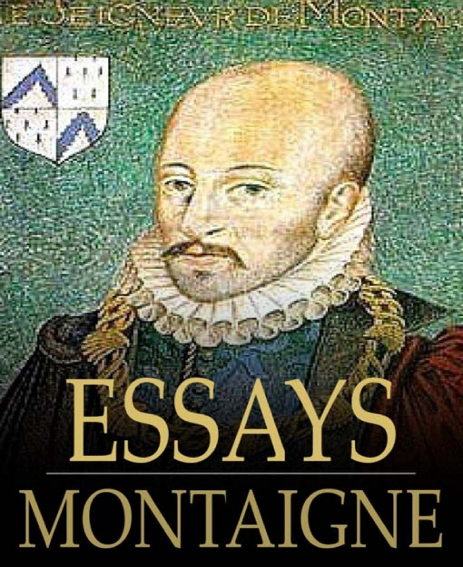 009 Montaigne Essays The Of Essay Archaicawful Summary Online Pdf 1920