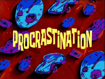 009 Procrastinationtranscript Encyclopedia Spongebobia Fandom Spongebob Writing Essay The Latestcb201806220 Gif Font For Hours Meme Rap Surprising Pencil 360