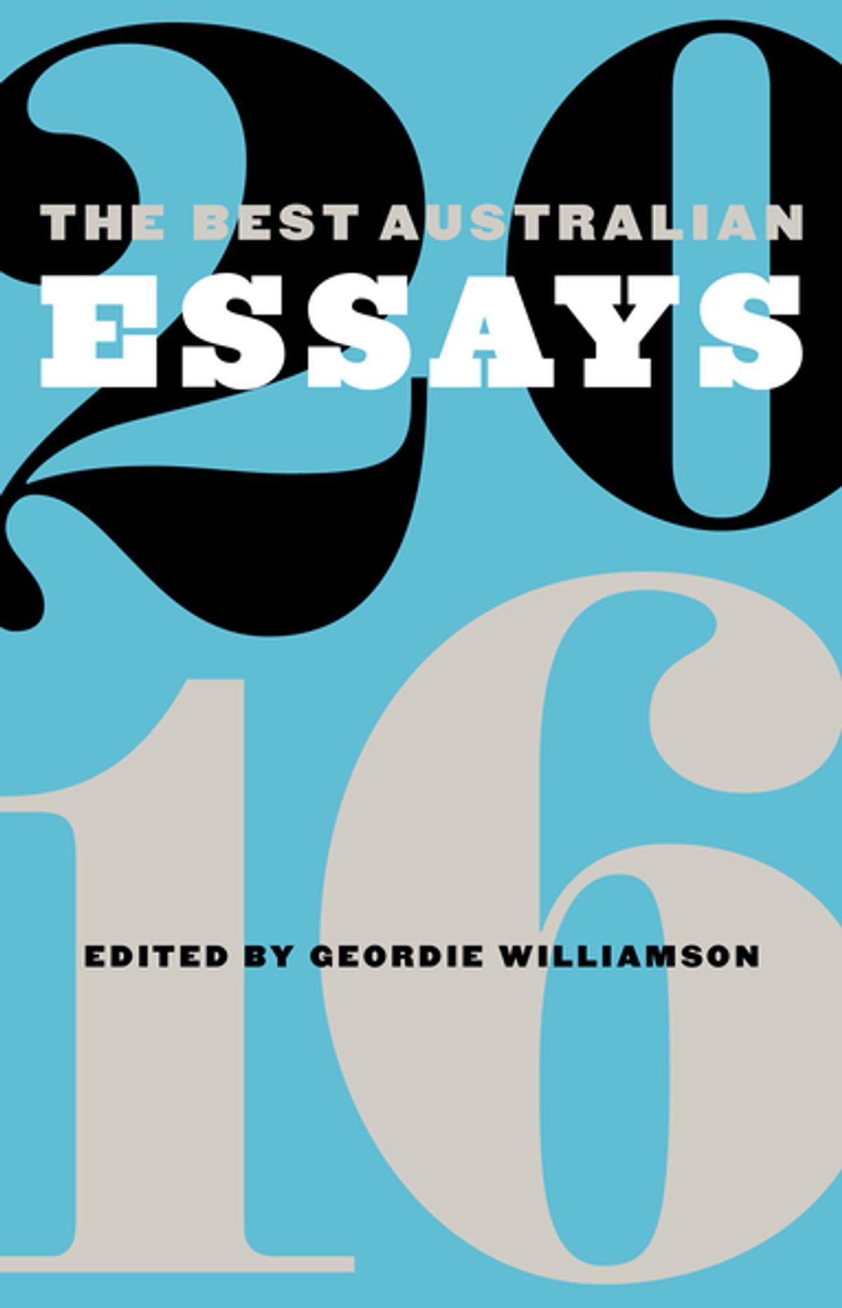 009 The Best Australian Essays Essay Breathtaking 2016 American Audiobook Short Pdf Full
