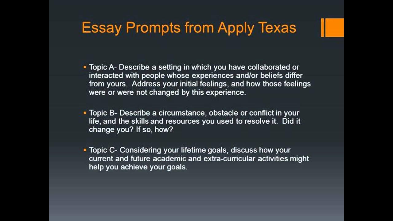 010 Apply Texas Essays Maxresdefault Dreaded Essay B Examples Prompt C Example Prompts Full