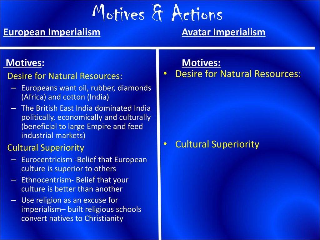 010 Avatar Imperialism Essay Motives26actionsavatarimperialismeuropeanimperialismmotives3a Stirring Large