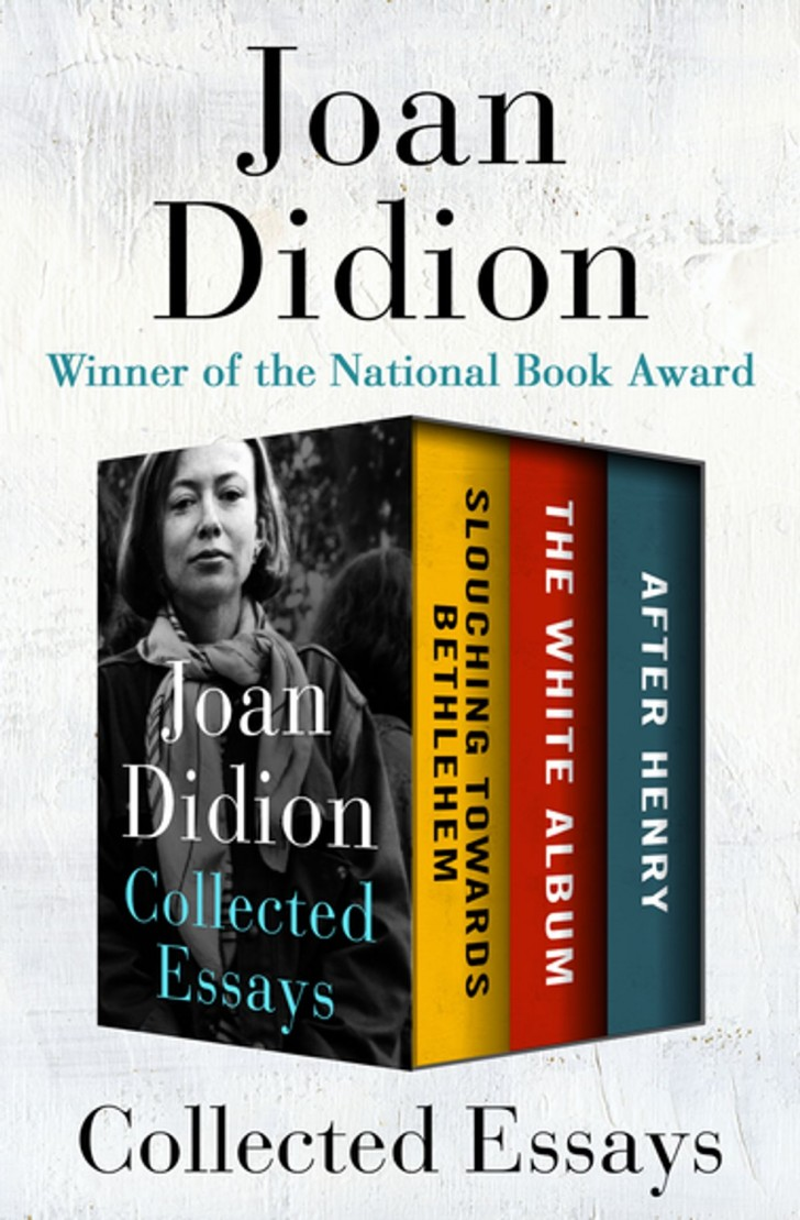 010 Collected Essays Joan Didion Essay Singular Collections On Santa Ana Winds Amazon 728