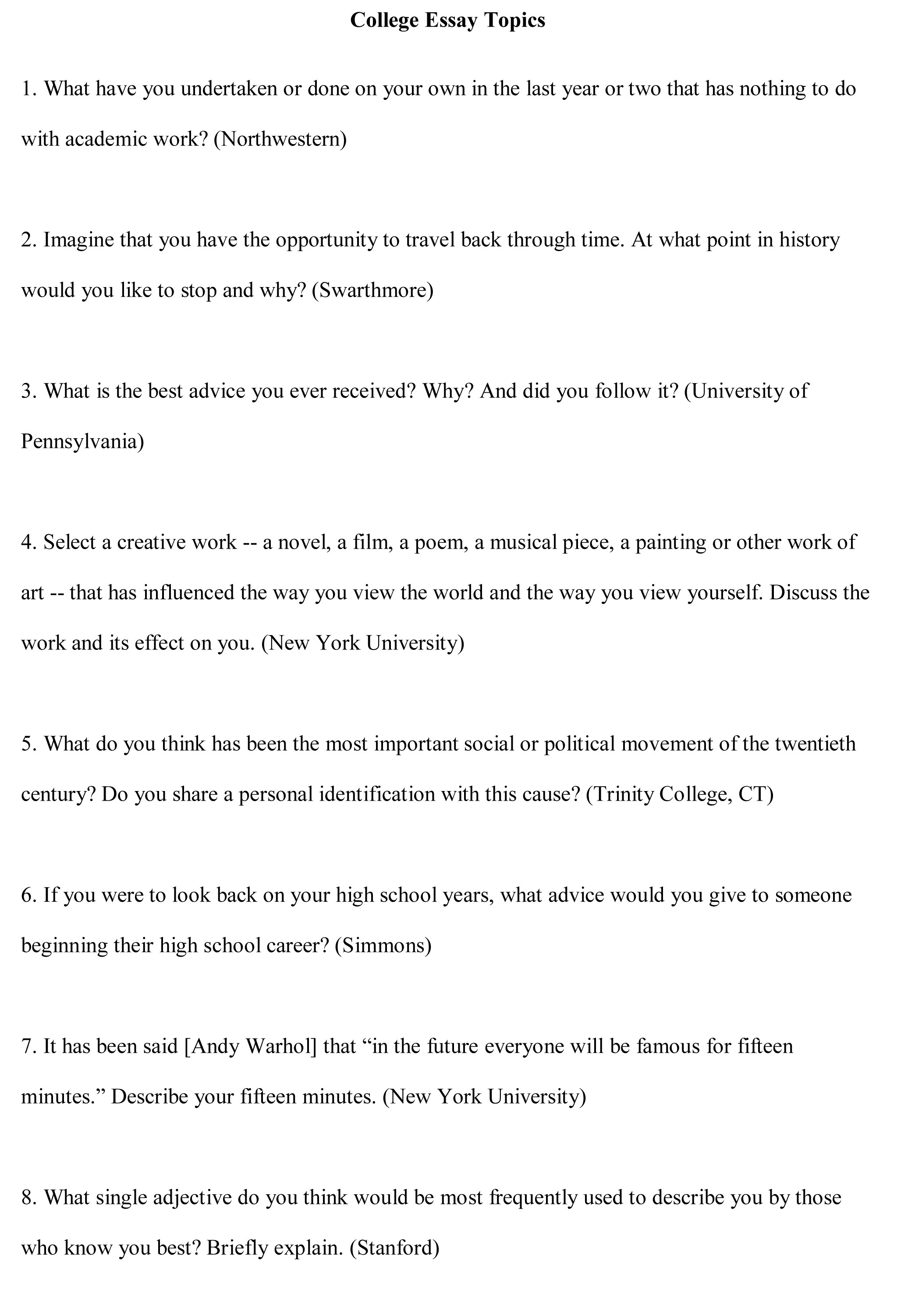 010 College Essay Topics Free Sample Example For Unbelievable An Interesting Expository Full