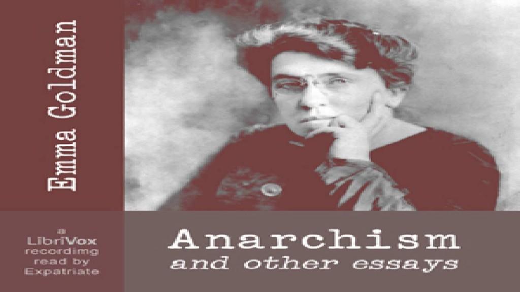 010 Emmagoldman11 Anarchism And Other Essays Essay Incredible Emma Goldman Summary Pdf Large
