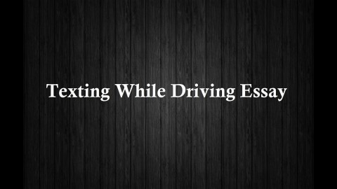 010 Essay Example Maxresdefault Texting And Singular Driving Essays Argumentative Persuasive Outline 480