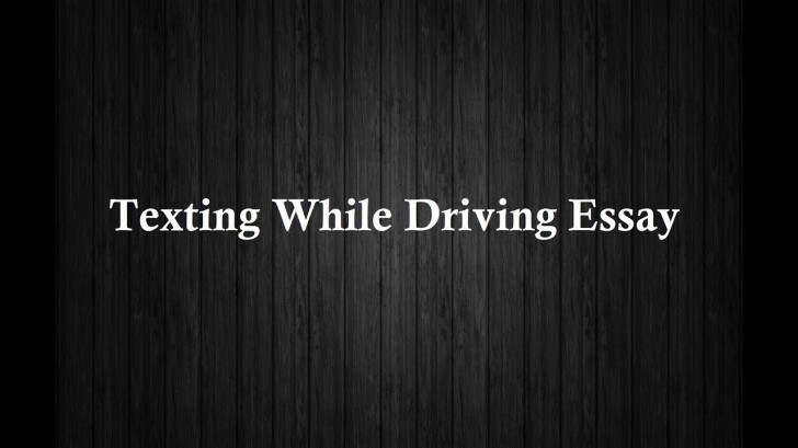 010 Essay Example Maxresdefault Texting And Singular Driving Essays Argumentative Persuasive Outline 728