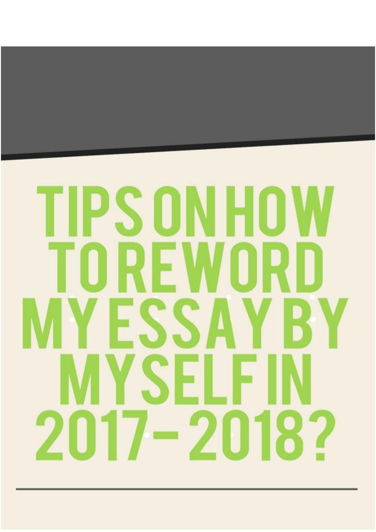 010 Essay Example Tipsonhowtorewordmyessaybymyselfin2017 Thumbnail Amazing Reword Generator Free Full