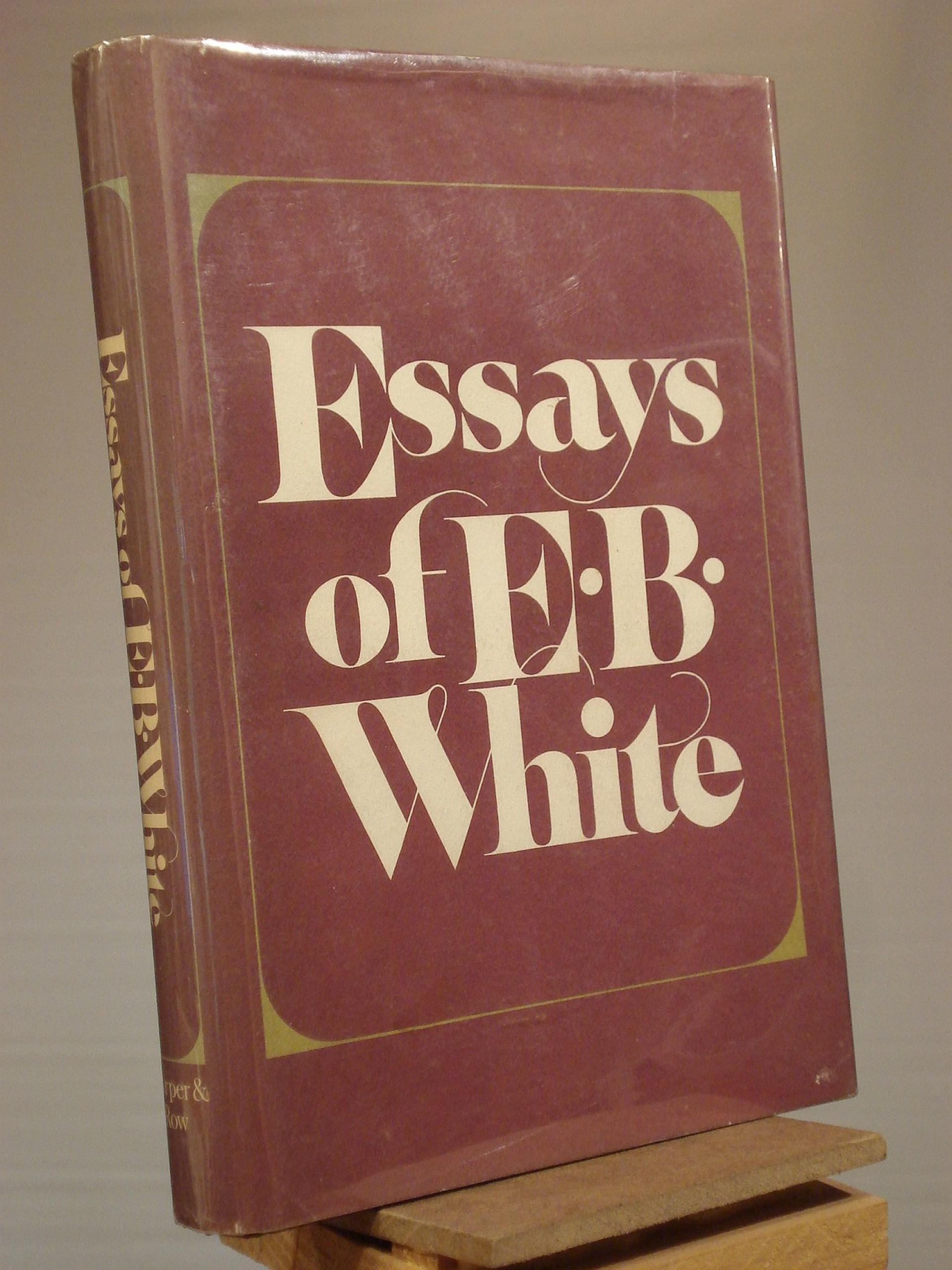 010 Essay Example X Essays Of Impressive Eb White Analysis Audiobook 1920