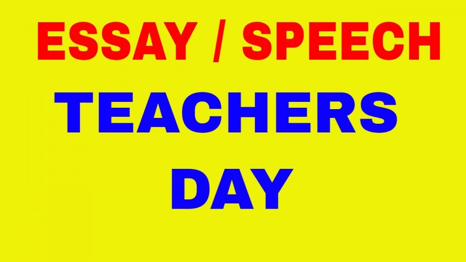 010 Essay On Teachers Day In India Example Fascinating 960