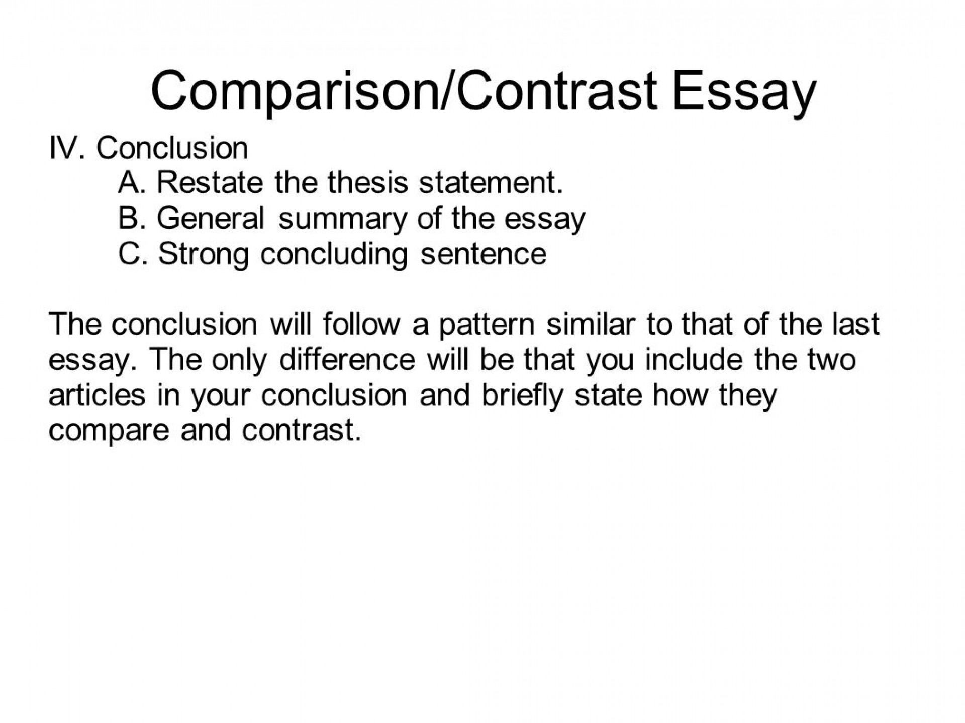010 Good Compare And Contrast Essays Conclusion Paragraph For How To Write An Essay Sli Analysis Argumentative Art Academic Informative Sentence Opinion Unbelievable Title Generator Examples High School Titles 1920