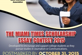 010 The Miami Times Essay Contest South Florida Black Journalists College Writing Contests For High School Students Scholarship Flyer October Student Stupendous Middle Seniors