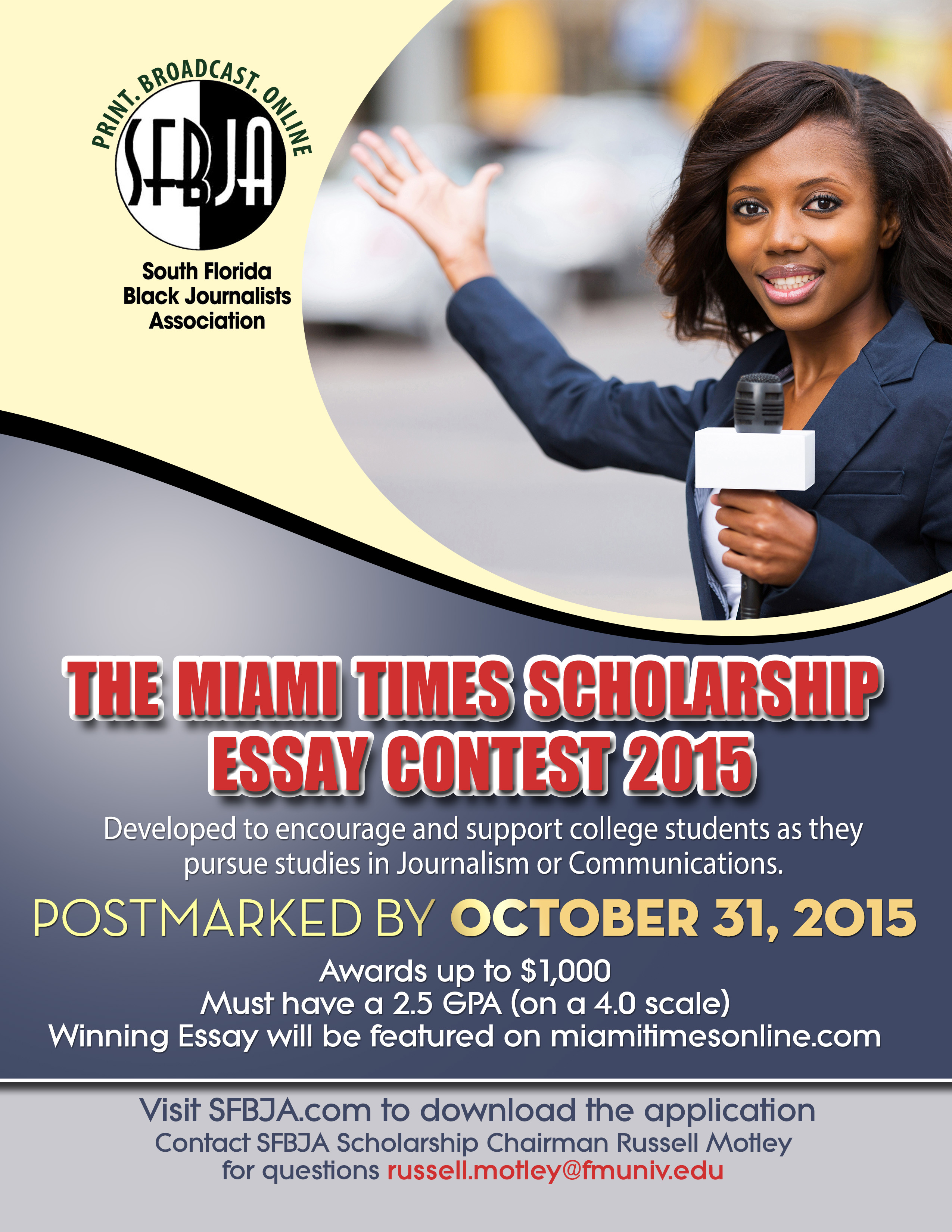 010 The Miami Times Essay Contest South Florida Black Journalists College Writing Contests For High School Students Scholarship Flyer October Student Stupendous Middle Seniors Full