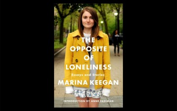 010 The Opposite Of Loneliness Essay Oppositeofloneliness Backgroundfit16202c1023ssl1 Fascinating Book Essays And Stories 360