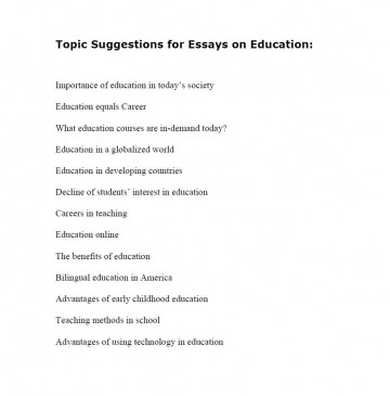 010 Topic Suggestions For Essays On Education Essay Topics Archaicawful High School English Kids Grade 8 Pdf 360